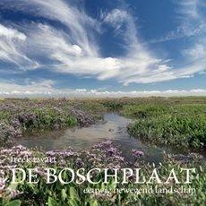 De Boschplaat, eeuwig bewegend landschap